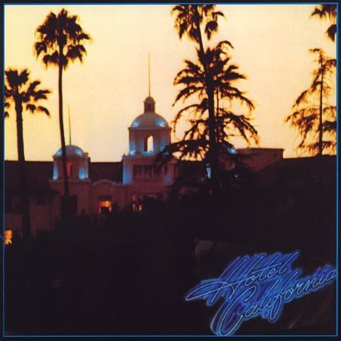 Eagles-HotelCalifornia